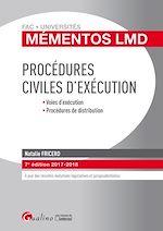 Télécharger le livre :  Mémentos LMD - Procédures civiles d'exécution 2017-2018 - 7e édition