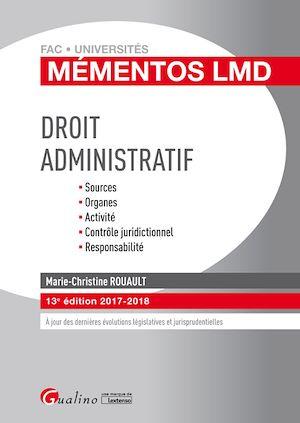 Téléchargez le livre :  Mémentos LMD - Droit administratif 2017-2018 - 13e édition