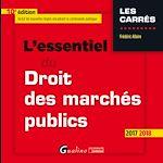 Télécharger le livre :  L'essentiel du droit des marchés publics 2017-2018 - 10e édition