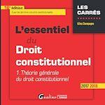 Télécharger le livre :  L'essentiel du droit constitutionnel 2017-2018 - 16e édition