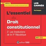 Télécharger le livre :  L'essentiel du droit constitutionnel 2017-2018 - 17e édition
