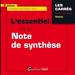 Téléchargez le livre :  L'essentiel de la note de synthèse - 9e édition