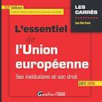 Télécharger le livre :  L'essentiel de l'Union européenne 2017-2018 - 17e édition