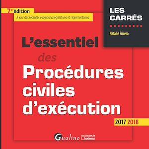 Téléchargez le livre :  L'essentiel des procédures civiles d'exécution 2017-2018 - 7e édition