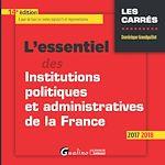 Télécharger le livre :  L'essentiel des institutions politiques et administratives de la France 2017-2018 - 14e édition