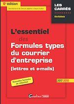 Télécharger le livre :  L'essentiel des formules types du courrier d'entreprise (lettres et e-mails) 2017-2018 - 6e édition