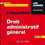 Télécharger le livre :  L'essentiel du droit administratif général 2017-2018 - 15e édition