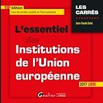 Télécharger le livre :  L'essentiel des institutions de l'Union européenne 2017-2018 - 19e édition