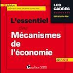 Télécharger le livre :  L'essentiel des mécanismes de l'économie 2017-2018 - 5e édition