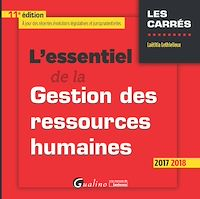 Télécharger le livre : L'essentiel de la gestion des ressources humaines 2017-2018 - 11e édition