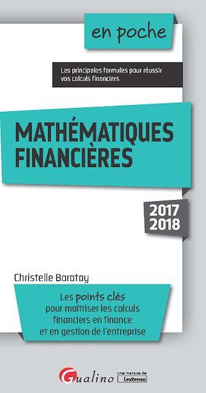 Téléchargez le livre :  En poche - Mathématiques financières 2017-2018 - 4e édition