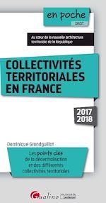 Télécharger le livre :  En poche - Collectivités territoriales en France 2017-2018 - 6e édition