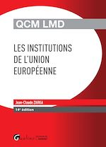 Télécharger le livre :  Exos LMD - QCM LMD - Les institutions de l'Union européenne - 14e édition