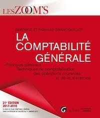 Télécharger le livre : La compabilité générale 2017-2018 - 21e édition