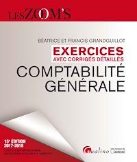 Télécharger le livre : Exercices avec corrigés détaillés - Comptabilité générale 2017-2018 - 15e édition