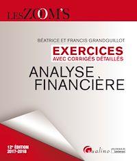 Télécharger le livre : Exercices avec corrigés détaillés - Analyse financière 2017-2018 - 12e édition