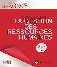 Télécharger le livre : La gestion des ressources humaines 2017-2018 - 10e édition