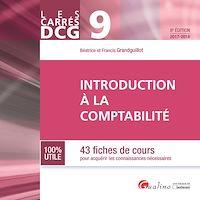 Télécharger le livre : Les Carrés DCG 9 - Introduction à la comptabilité 2017-2018 - 8e édition