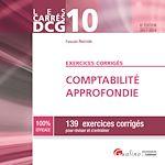 Télécharger le livre :  Les Carrés DCG 10 - Exercices corrigés - Comptabilité approfondie 2017-2018 - 6e édition