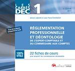 Télécharger cet ebook : Les Carrés DEC 1 - Réglementation professionnelle et déontologie de l'expert-comptable et du commissaire aux comptes 2017 - 5e édition