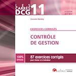 Télécharger le livre :  Les Carrés DCG 11 - Exercices corrigés - Contrôle de gestion 2017-2018 - 4e édition