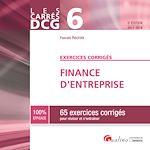 Télécharger le livre :  Les Carrés DCG 6 - Exercices corrigés - Finance d'entreprise 2017-2018 - 5e édition