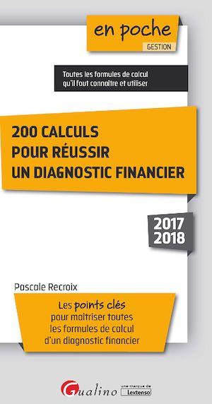 Téléchargez le livre :  En poche - 200 calculs pour réussir un diagnostic financier 2017-2018