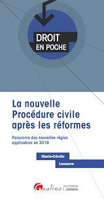 Télécharger le livre :  Droit en poche - La nouvelle procédure civile après les réformes
