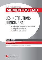 Télécharger le livre :  Les institutions judiciaires 2018 - 9e édition