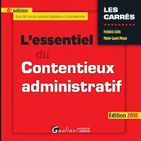 Télécharger le livre : L'essentiel du contentieux administratif 2018 - 4e édition
