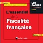 Télécharger le livre :  L'essentiel de la fiscalité française 2018 - 2e édition