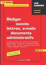Télécharger le livre :  Rédiger avec succès lettres, e-mail et documents administratifs