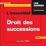Télécharger le livre :  L'essentiel du droit des successions 2018 - 10e édition