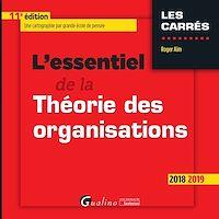 Télécharger le livre : L'essentiel de la Théorie des organisations