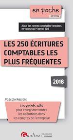 Télécharger le livre :  En poche - Les 250 écritures comptables les plus fréquentes 2018 - 3e édition