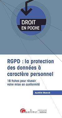 Télécharger le livre : Droit en poche - RGPD : la protection des données à caractère personnel