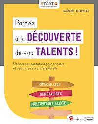 Télécharger le livre : Partez à la découverte de vos talents !