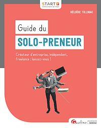 Télécharger le livre : Guide du solo-preneur