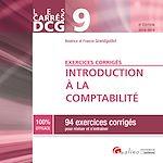 Télécharger le livre :  DCG 9 - Exercices corrigés - Introduction à la comptabilité
