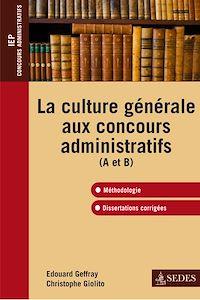 Télécharger le livre : La culture générale aux concours administratifs (A et B)