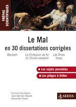 Télécharger le livre :  Le Mal en 30 dissertations corrigées
