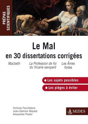 Téléchargez le livre :  Le Mal en 30 dissertations corrigées