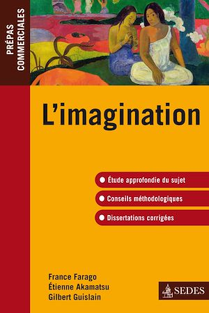 Téléchargez le livre :  L'imagination -épreuve de culture générale 2010-2011