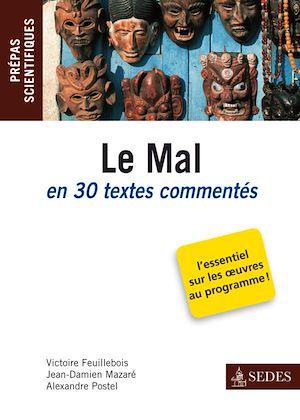 Téléchargez le livre :  Le Mal en 30 textes commentés
