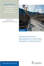 Télécharger le livre :  Réussir les nouvelles épreuves de géographie aux concours