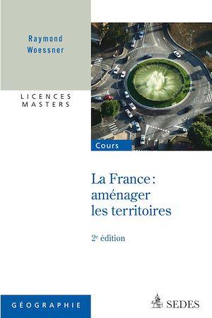 Téléchargez le livre :  France : aménager les territoires
