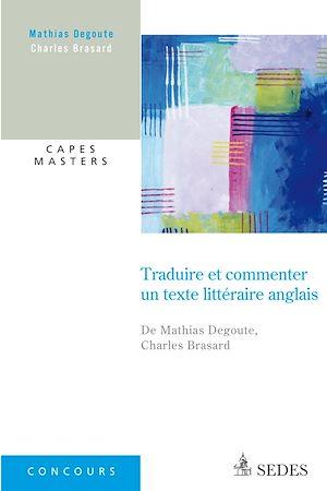 Téléchargez le livre :  Traduire et commenter un texte littéraire anglais