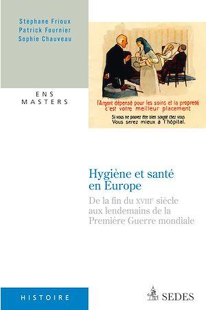 Téléchargez le livre :  Hygiène et santé en Europe