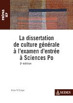 Télécharger le livre :  La dissertation de culture générale à l'examen d'entrée à Sciences Po
