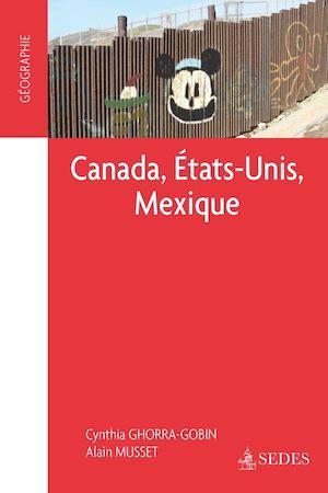 Téléchargez le livre :  Canada, Etats-Unis, Mexique